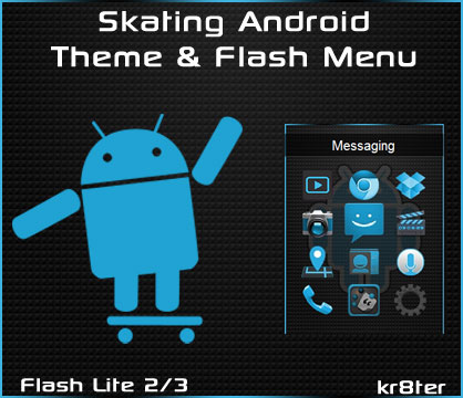 Skating Android Theme & Flash Menu